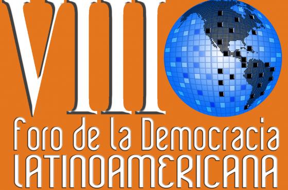 VIII-Foro de la Democracia Latinoamericana