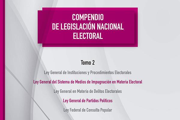 Compendio de Legislación Nacional Electoral, tomo 2