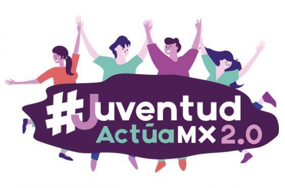 #JuventudActúaMX 2.0